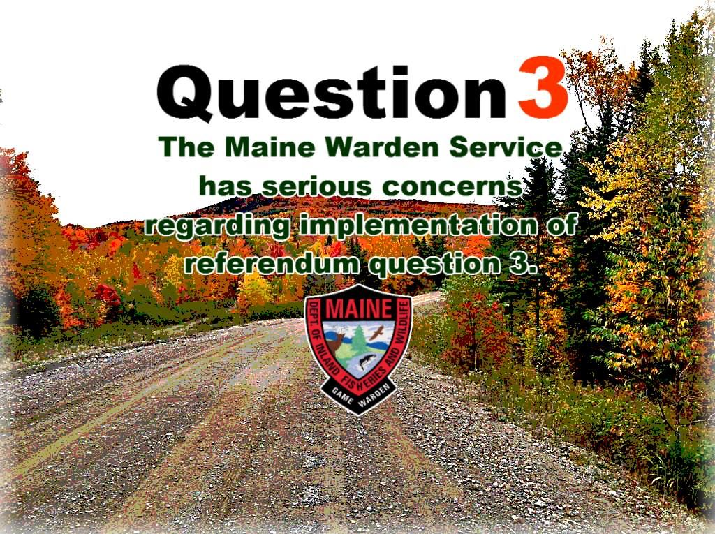 gun owners of maine maine wardens warn about question 3